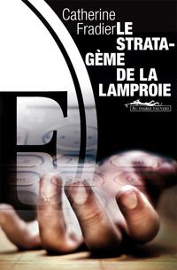 Le stratagème de la lamproie