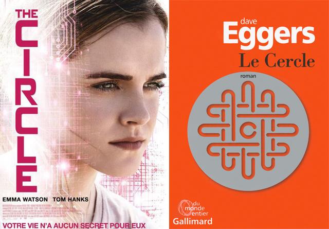 Geek: Un roman à lire! The Circle: un thriller sur une firme de high-tech qui joue les big brothers!