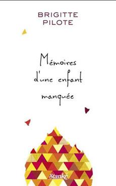 Mémoires d'une enfant manquée - roman québécois