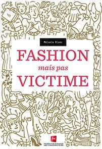 Fashion mais pas victime