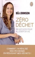 Zéro Déchets, un livre inspirant de Bea Johnson