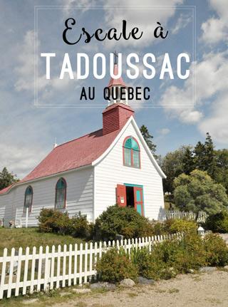 Escale à Tadoussac, petite ville côtière du Québec