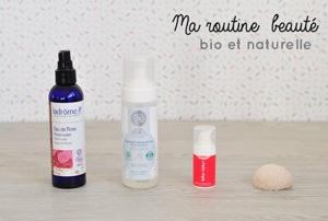 Ma routine beauté axée sur le naturel - Blog lifestyle Birds and Bicycles