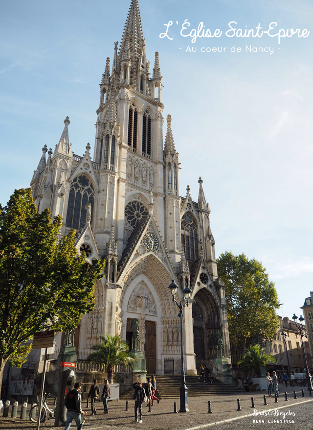 Eglise Saint Epvre - que voir à Nancy? D'autres idées de choses à visiter à Nancy sur le blog voyage & lifestyle Birds & Bicycles