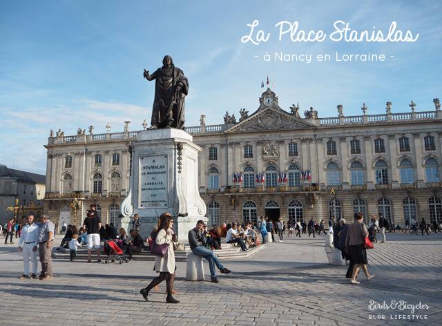 Que voir à Nancy - La Place Stanislas - Conseils de choses à visiter à Nancy sur le blog voyage & lifestyle Birds & Bicycles