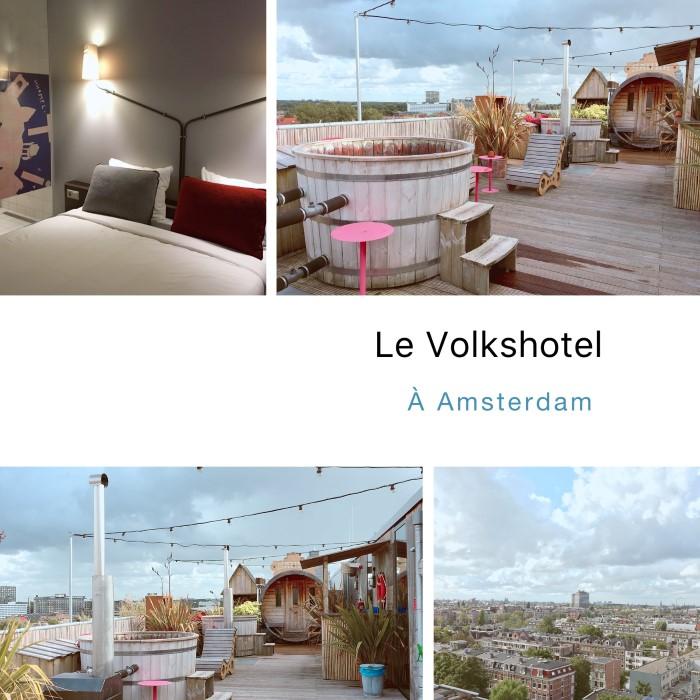 Adresse d'hôtel à Amstedam: le génial Volkshotel dans le quartier Amsterdam East