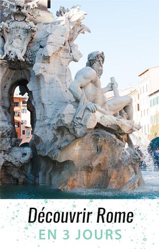 Que voir à Rome en 3 jours? Mes bons plans en 4 billets sur le blog!