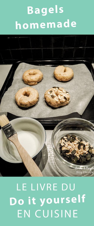 Le livre du DIY en cuisine pour faire des bagels, des yaourts ou des baguettes - sans pétrissage