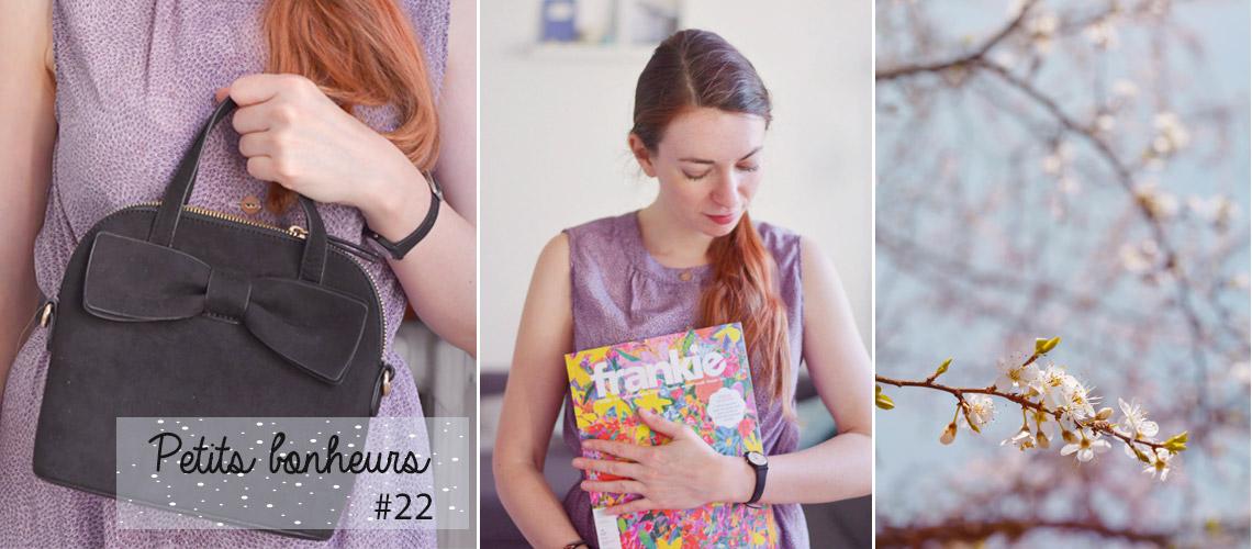 Petits bonheurs #22 - Blog lifestyle & girly