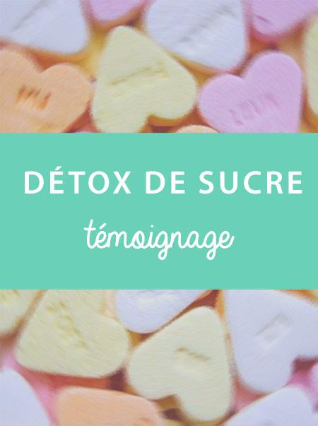 Détox de sucre: témoignage