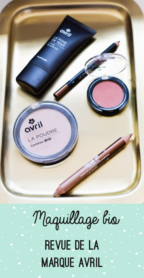 Test & Avis Avril make-up, du maquillage bio à petit prix