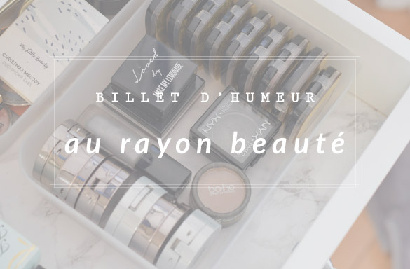 Billet d'humeur beauté sur le maquillage bio