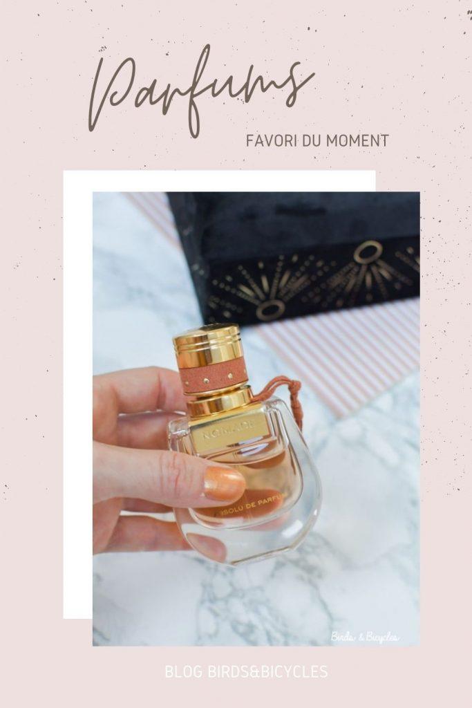 Parfum favori du moment, Nomade de Chloé  ♡