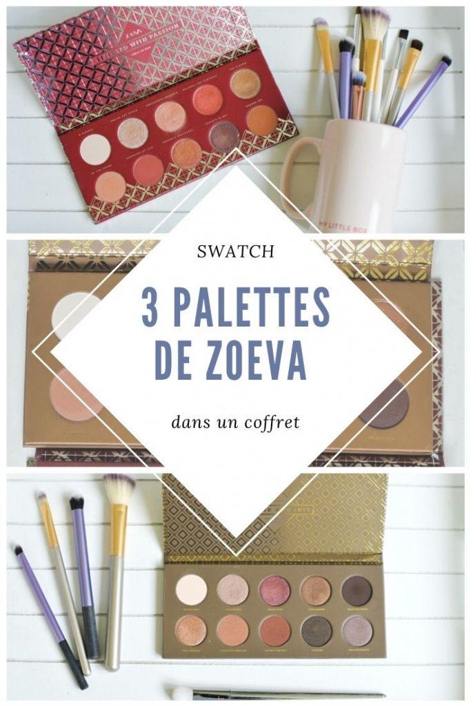 Coffret palette Zoeva: mon avis sur ces palettes & des swatchs