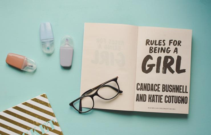 Roman : Manuel d'une fille culottée co-signé par Candace Bushnell - Rules for being a girl - avis et conseil de lecture Young Adult